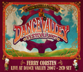 3 copies of Dance Valley 2007 - Ferry Corsten Live
